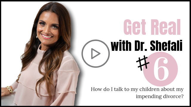 GET REAL: How do I talk to my children about my impending divorce?